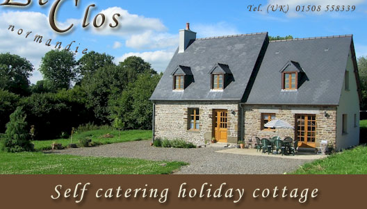 Le Clos : Holiday Cottage in Normandie France